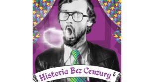 Historia bez cenzury 5. I straszno, i śmieszno - PRL
